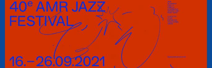 40e AMR Jazz Festival